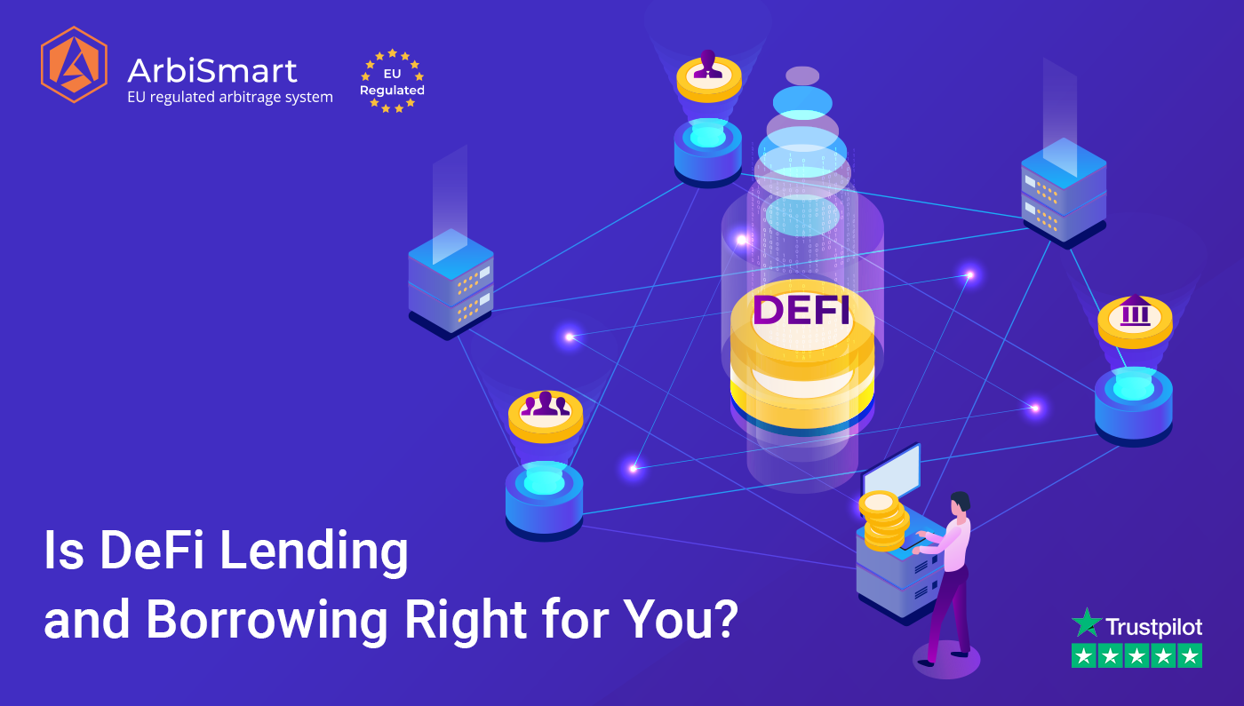Is DeFi Lending and Borrowing Right for You