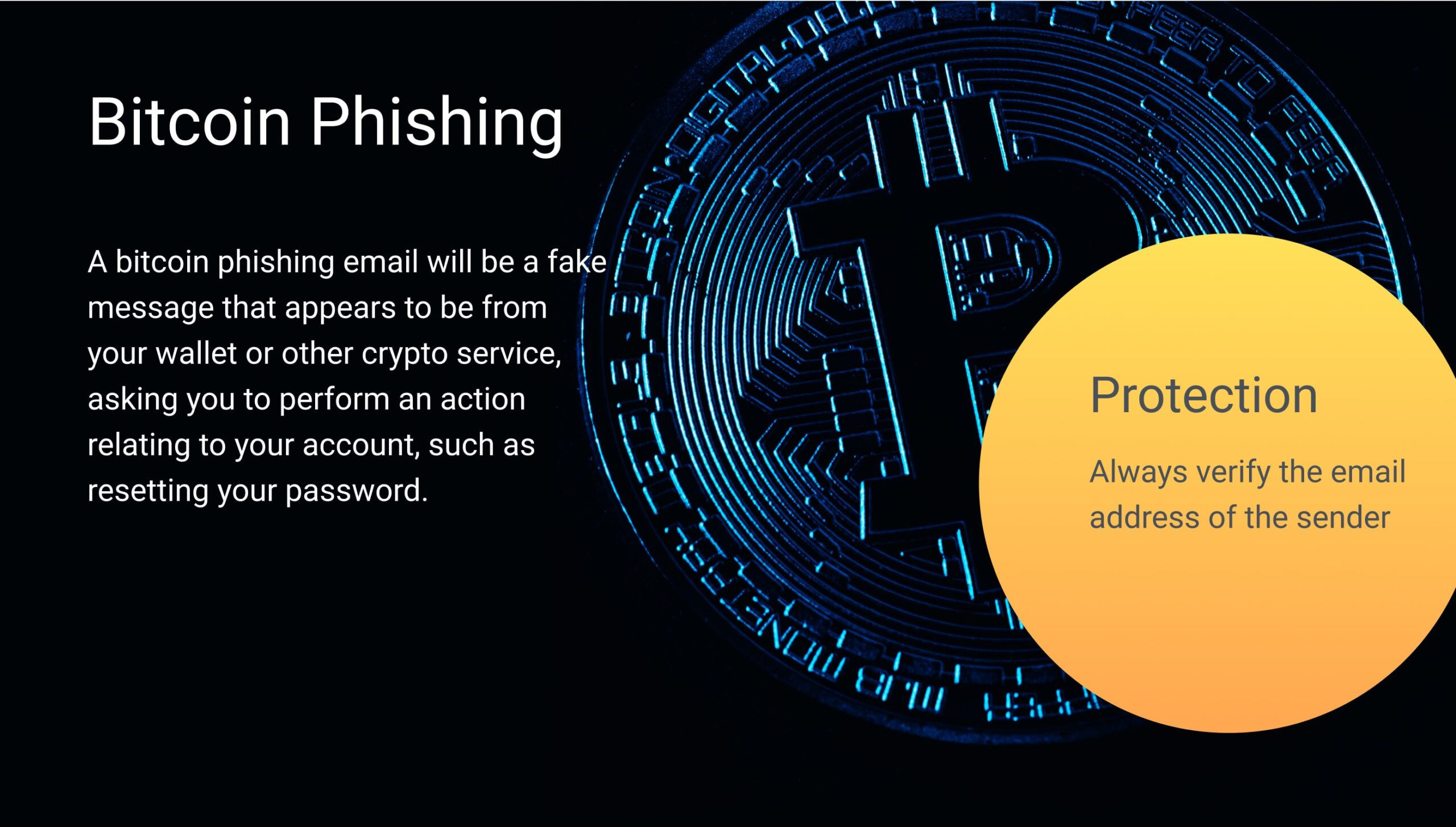 Bitcoin phishing is one of the most common crypto attack types