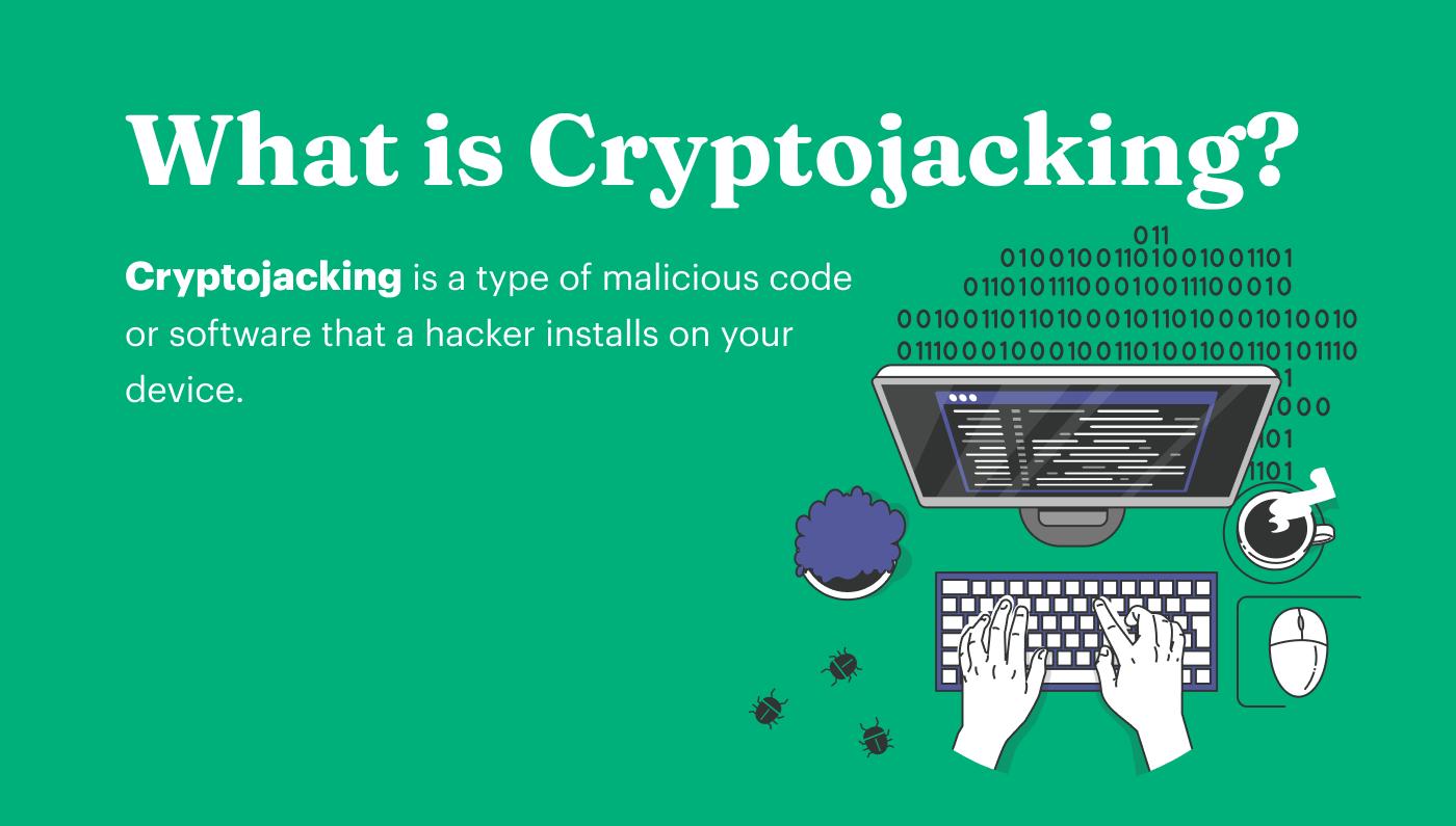 what is cryptojacking, basics